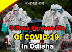 5 More Persons Die Of COVID-19 In Odisha