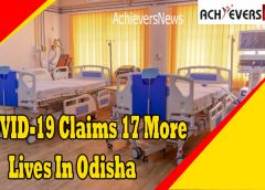 COVID-19 Claims 17 More Lives In Odisha